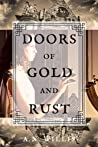 Doors Of Gold And Rust (Byrne House, Book 2)