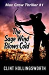 The Sage Wind Blows Cold (Mac Crow Thiller #1)