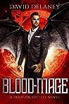 Blood-Mage: A Paragon Society Novel (Book 5)