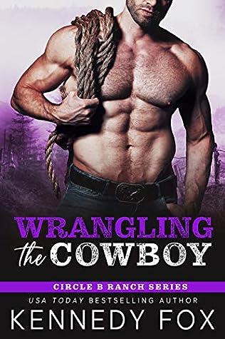 Wrangling the CowboybyKennedy Fox