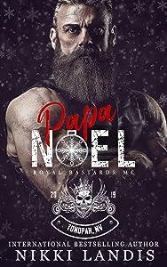 Papa Noel (Royal Bastards MC: Tonopah, NV #5)