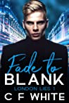 Fade to Blank (London Lies, #1)