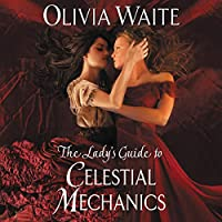 The Lady's Guide to Celestial Mechanics (Feminine Pursuits, #1)