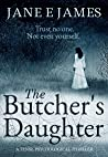 The Butcher's Daughter: A Tense Psychological Thriller