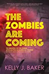 The Zombies Are Coming