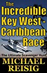 The Incredible Key West - Caribbean Race (Key West #11)
