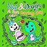 Uni & Drago - A fun Boring day - A fun book full of colors and imaginations for kids (Uni and Drago 2)