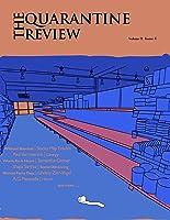 The Quarantine Review: Volume 1, Issue 1