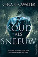 Koud als sneeuw (The Forest of Good and Evil, #1)