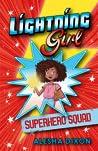 Superhero Squad (Lightning Girl, #2)