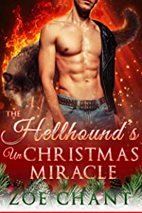The Hellhound's Un-Christmas Miracle (A Mate for Christmas, #4)
