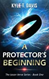A Protector's Beginning