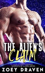 The Alien's Claim (Warriors of Luxiria,  #8)