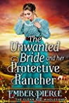 The Unwanted Bride And Her Protective Rancher