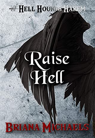 Raise Hell (Hell Hounds Harem, #7)