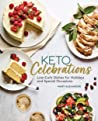 Keto Celebrations: Low-Carb Dishes for Holidays and Special Occasions