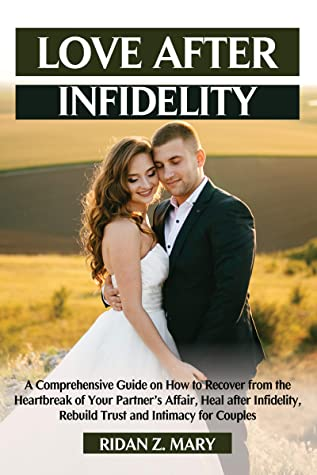 Recovering after infidelity