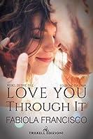 Love You Through It (Rebel Desire, #2)