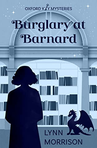 Burglary at Barnard (Oxford Key Mysteries #2)