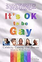 It's OK to be Gay: Celebrity Coming Out Stories