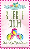 Bubble Chum (Sweet Shop Mystery #6)