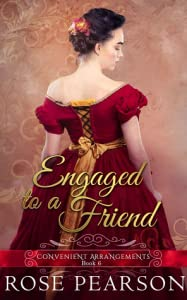 Engaged to a Friend (Convenient Arrangements, #6)