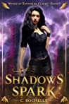 Shadows Spark (Wings of Darkness + Light, #1)