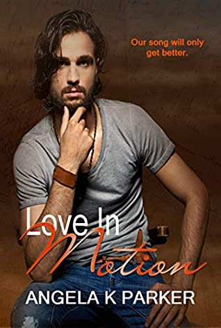 Love In Motion (Motion #1)
