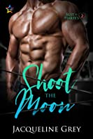 Shoot the Moon (Suit of Harte's Book 2)