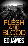 Flesh and Blood (DS Vicky Dodds Scottish Crime Thrillers Book 2)