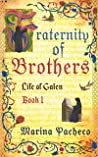 Fraternity of Brothers: A novel about the redemptive power of friendship (Life of Galen Book 1)