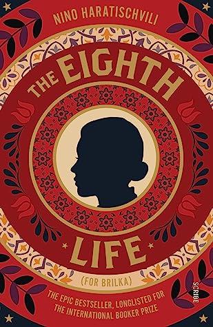 The Eighth Life for BrilkabyNino HaratischwiliNino Haratischvili Charlotte Collins Translation Ruth Martin Translation