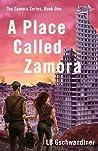 A Place Called Zamora (Zamora Series, #1)