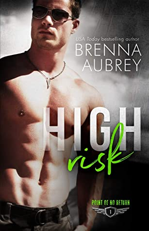 High Risk (Point of No Return, #1)