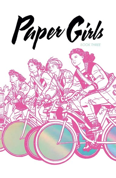 Paper Girls: Book Three