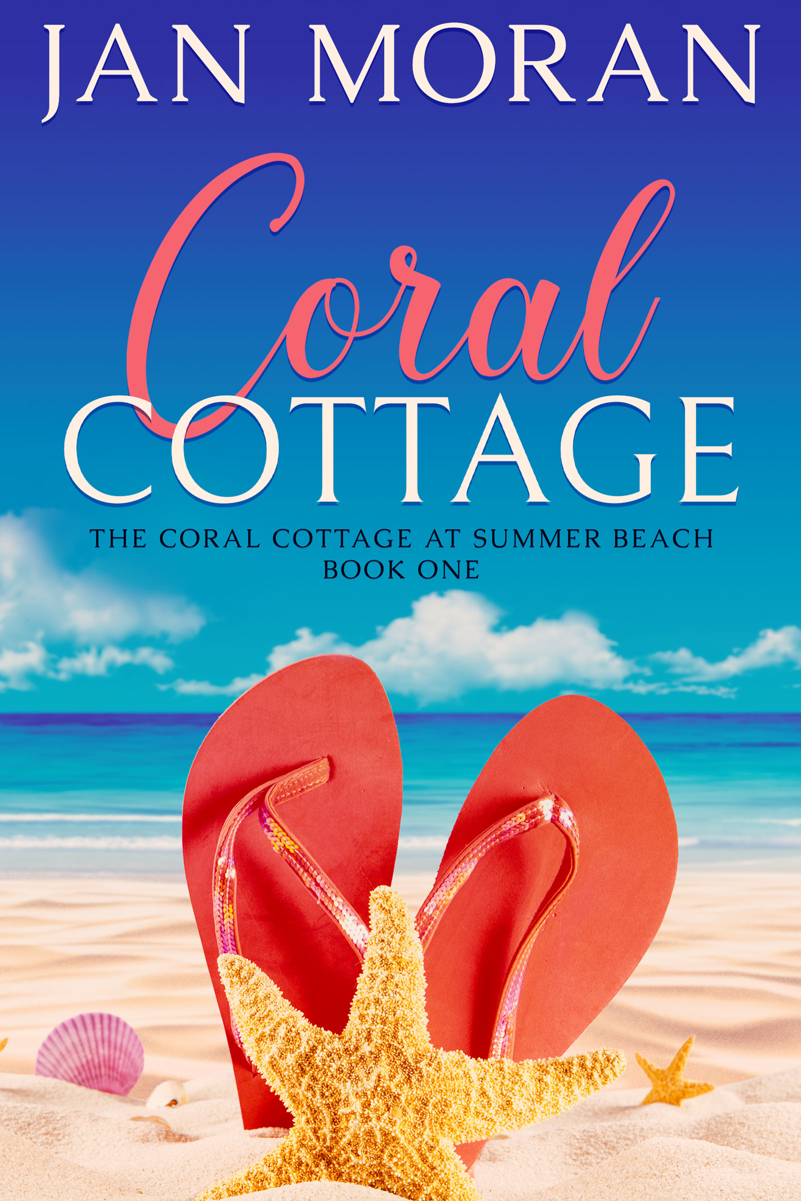 Coral Cottage (Coral Cottage at Summer Beach #1)