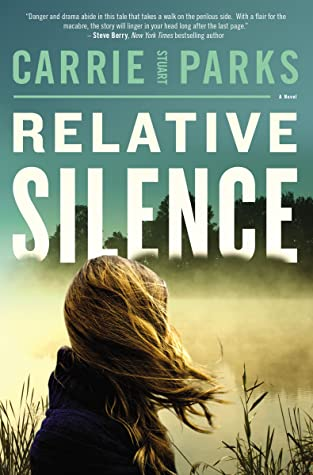 Relative SilencebyCarrie Stuart Parks