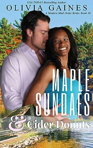 Maple Sundaes and Cider Donuts (Modern Mail Order Brides #10)
