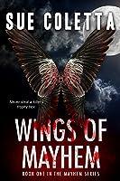 Wings of Mayhem (The Mayhem Series Book 1)