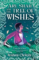 Aru Shah and the Tree of Wishes (Pandava Quartet #3)