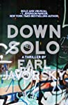 Down Solo: A Thriller (PI Charlie Miner Thrillers Book 1)