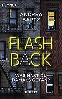 Flashback – Was hast du damals getan?: Thriller