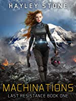 Machinations (Last Resistance #1)