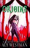 Origins (Blackbird Book 2)