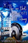 The One that (Almost) Got Away (Palm Harbor Book 1)