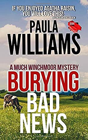 Burying Bad News (The Much Winchmoor Mysteries)