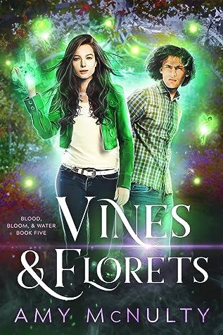 Vines & Florets (Blood, Bloom, & Water, #5)
