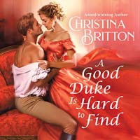 A Good Duke is Hard to Find (Isle of Synne, #1)