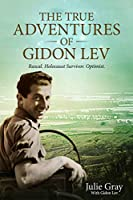 The True Adventures of Gidon Lev