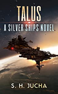 Talus (Silver Ships #16)